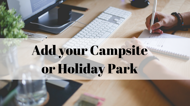 Add your campsite or holiday park to our directory